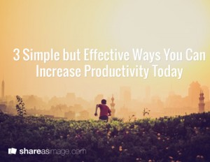 Increase Productivity Today